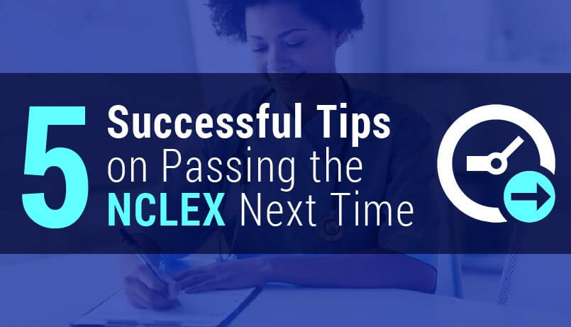 5-Successful-Tips-on-Passing-the-NCLEX-Next-Time